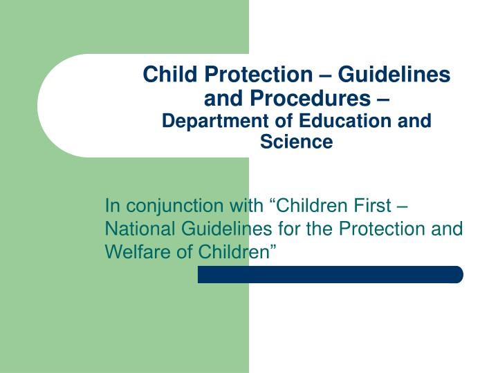 child protection guidelines and procedures department of education and science n.