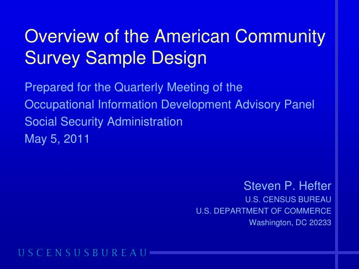 overview of the american community survey sample design n.