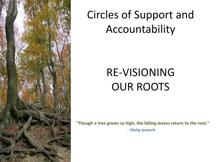 circles of support and accountability re visioning our roots n.