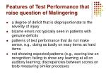 features of test performance that raise question of malingering