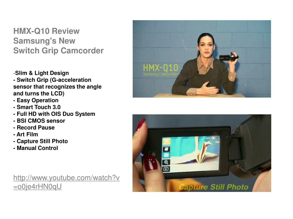 hmx q10 review samsung s new switch grip camcorder l.