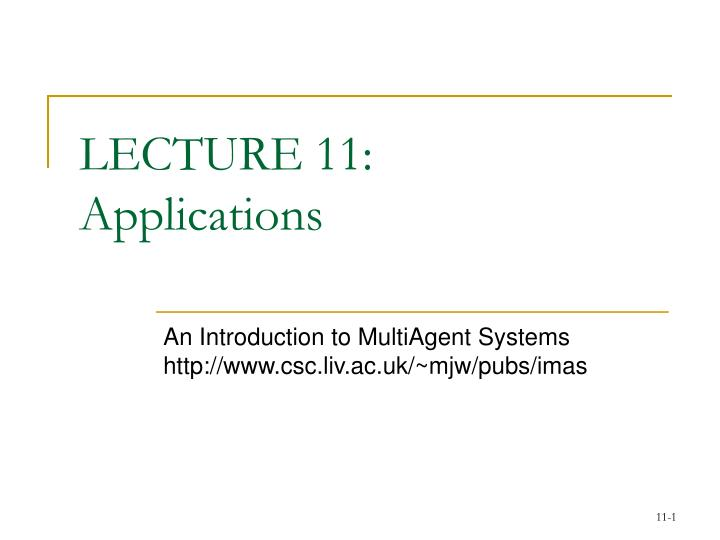 lecture 11 applications n.