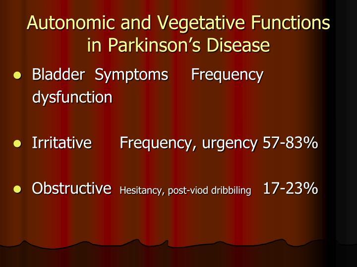 Autonomic and Vegetative Functions in Parkinson's Disease