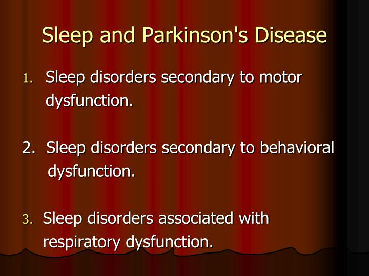 Sleep and Parkinson's Disease