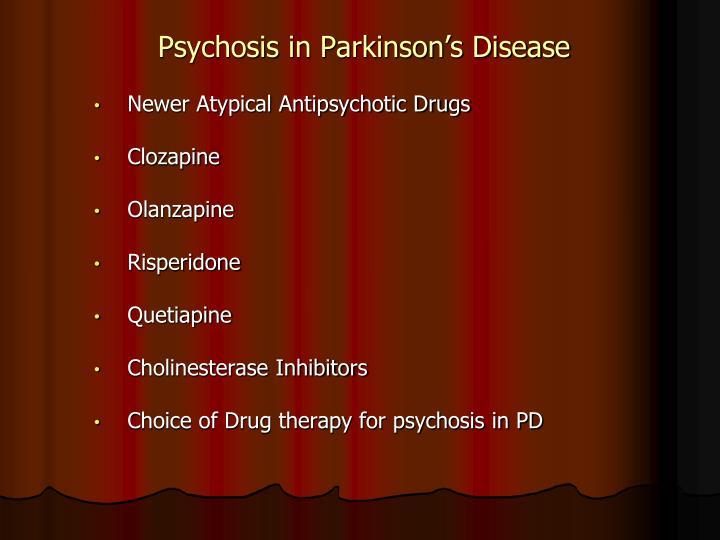 Psychosis in Parkinson's Disease