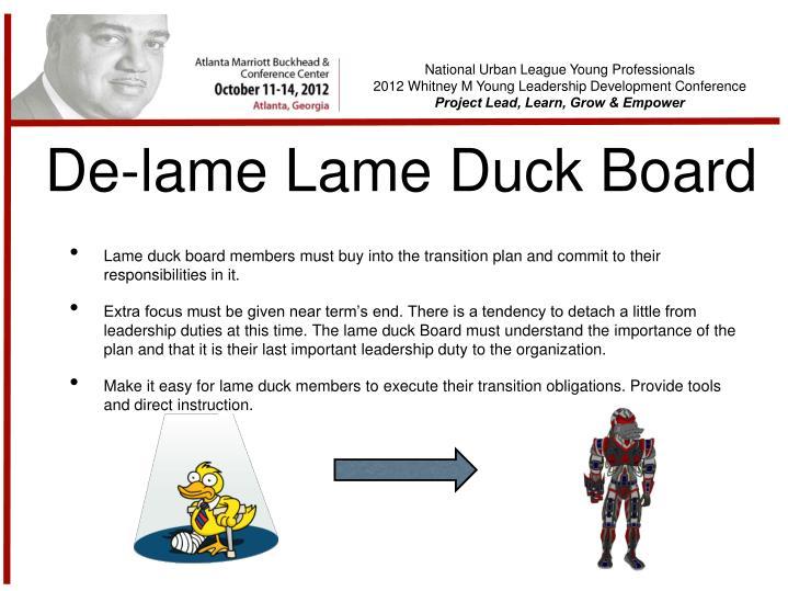 De-lame Lame Duck Board