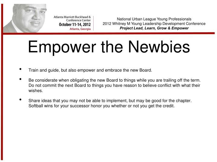 Empower the Newbies