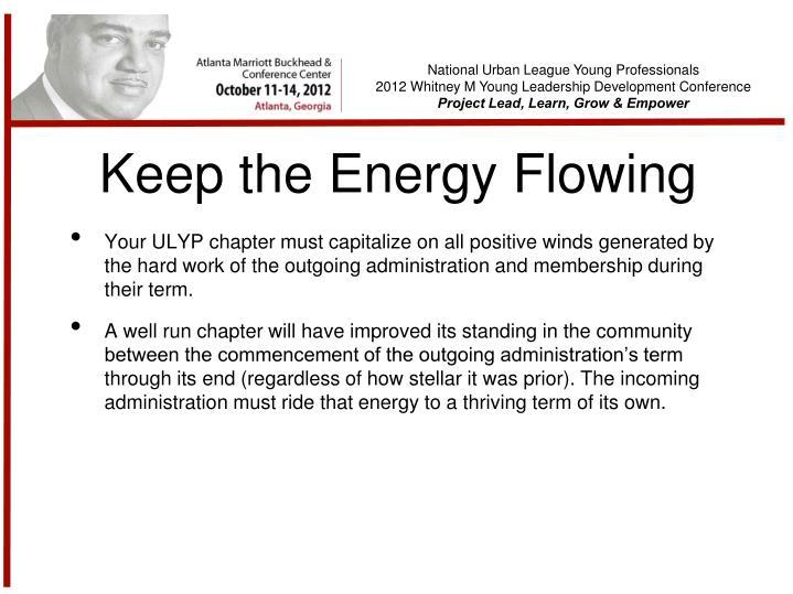 Keep the Energy Flowing