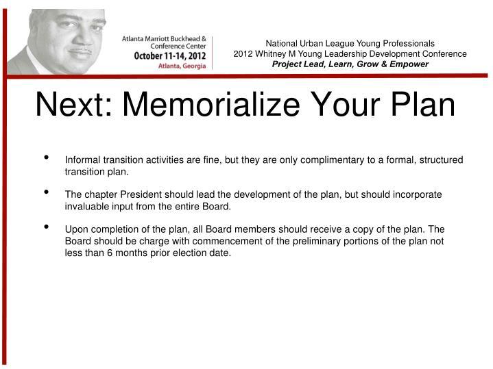 Next: Memorialize Your Plan