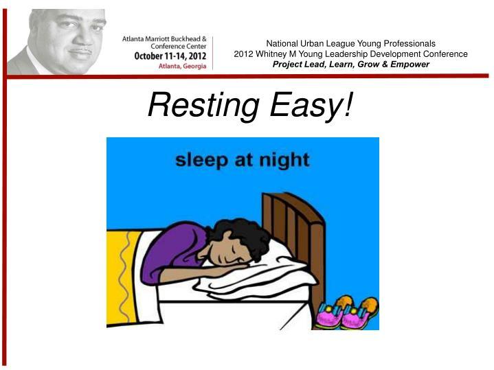 Resting Easy!