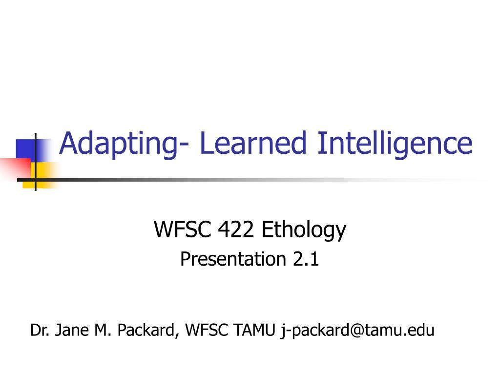 adapting learned intelligence