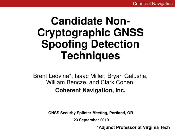 candidate non cryptographic gnss spoofing detection techniques n.
