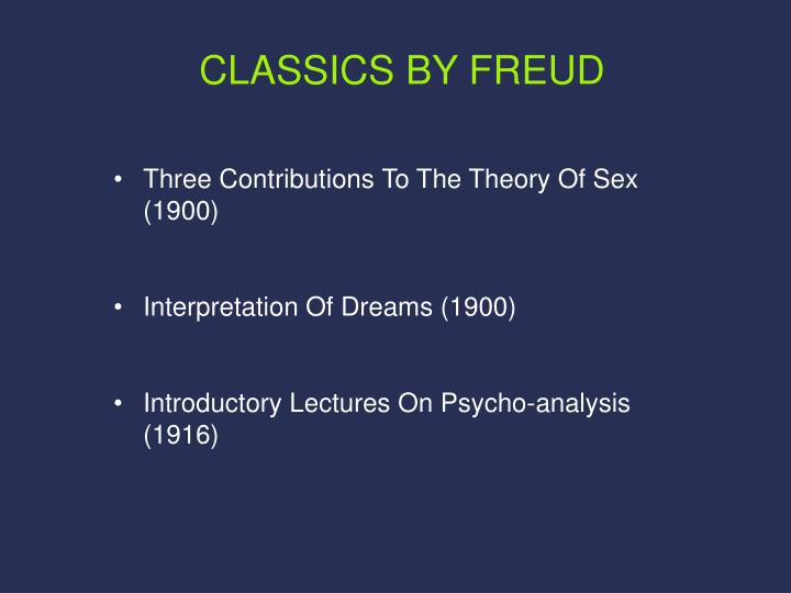freuds threory that the bible is the The dismal failure of freud's theory of  began to doubt the effectiveness of the bible and the church in dealing with life's  of sigmund freud:.