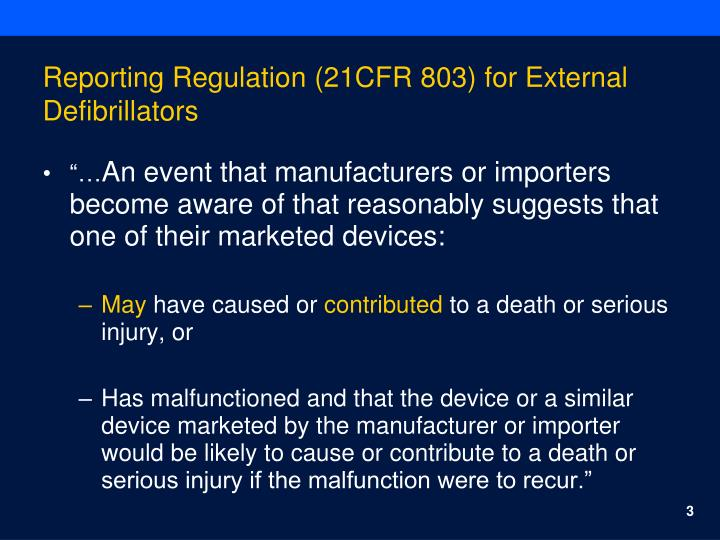 Reporting regulation 21cfr 803 for external defibrillators