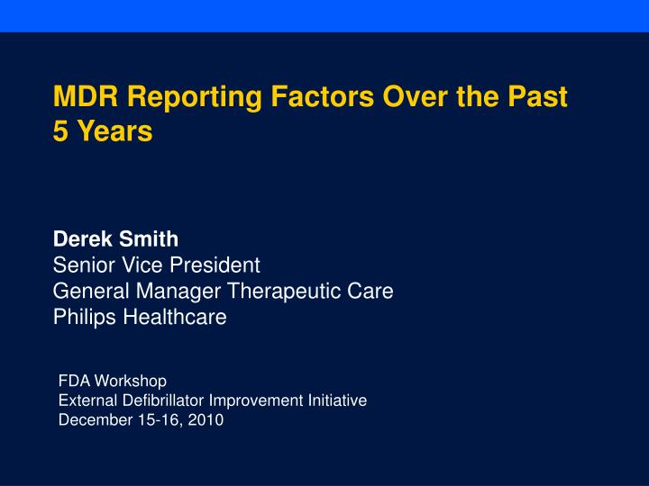 MDR Reporting Factors Over the Past 5 Years