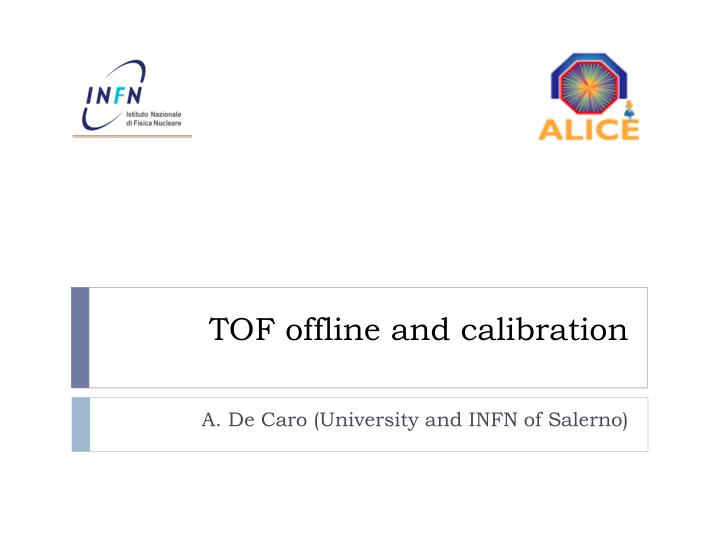 tof offline and calibration n.