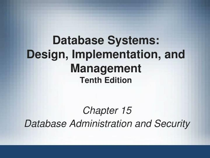 database systems design implementation and management tenth edition n.