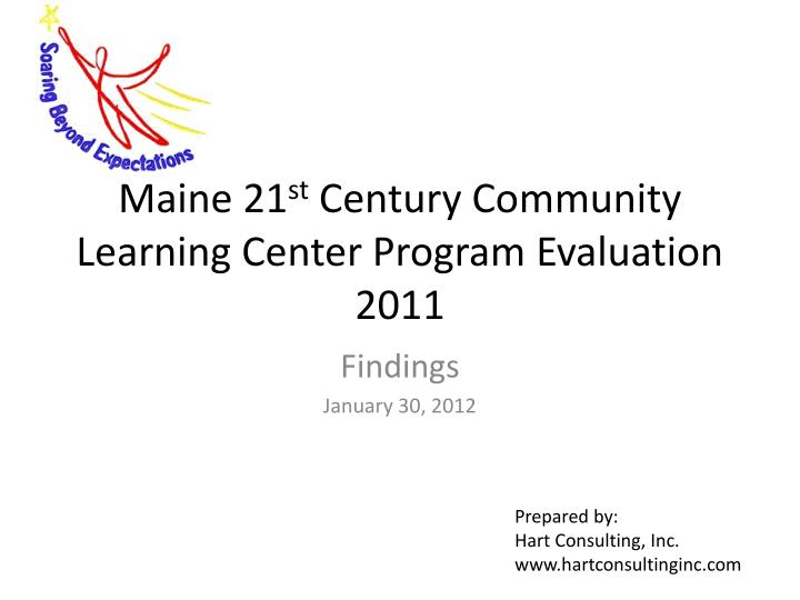 maine 21 st century community learning center program evaluation 2011 n.