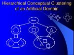hierarchical conceptual clustering of an artificial domain20