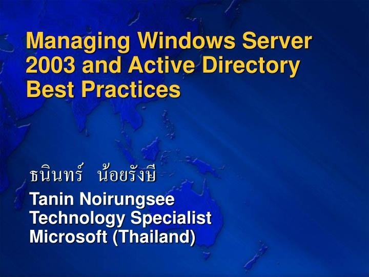 managing windows server 2003 and active directory best practices n.