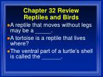 chapter 32 review reptiles and birds4