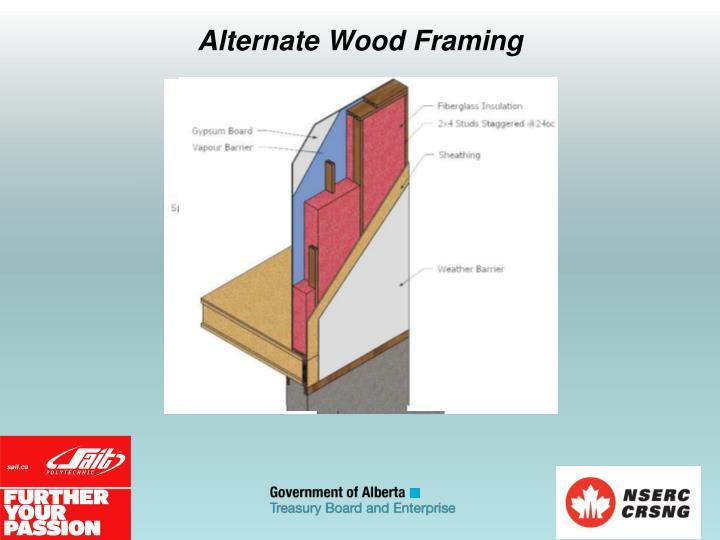 Alternate Wood Framing