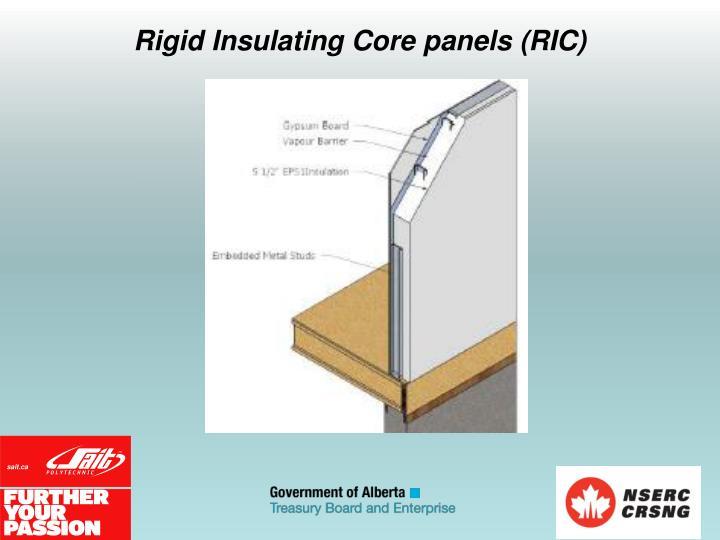 Rigid Insulating Core panels (RIC)