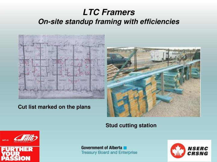LTC Framers