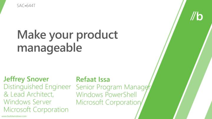 make your product manageable n.