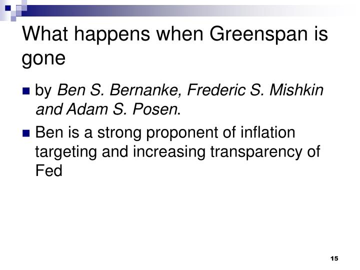 What happens when Greenspan is gone