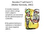 nocebo i will harm walter kennedy 1961