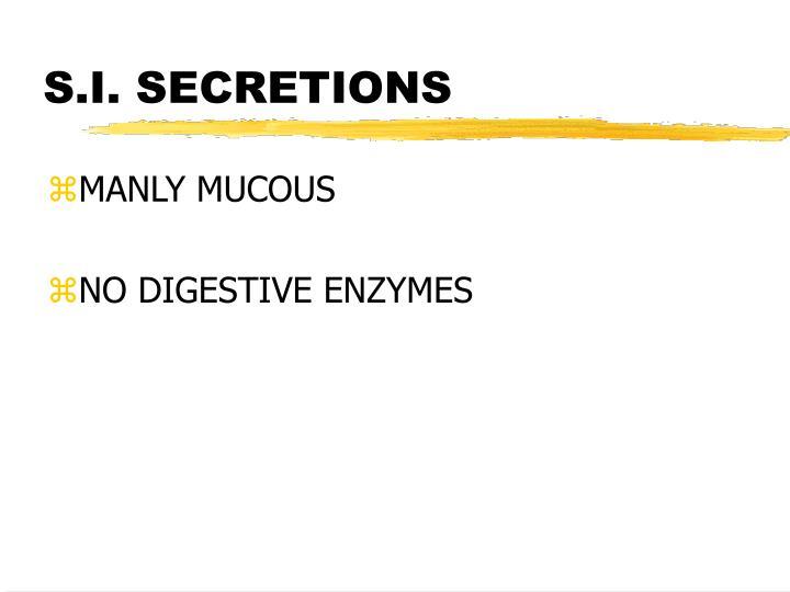 S.I. SECRETIONS