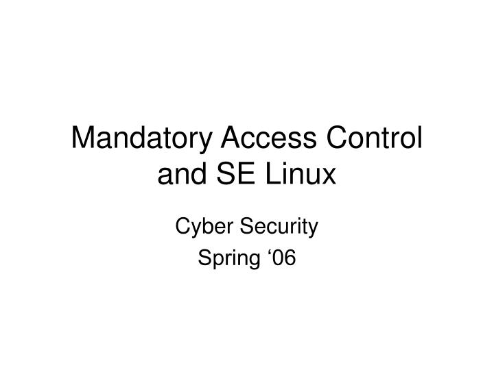 mandatory access control and se linux n.