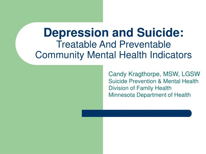 depression and suicide treatable and preventable community mental health indicators n.