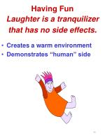 having fun laughter is a tranquilizer that has no side effects