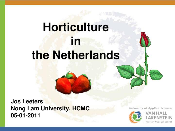 horticulture in the netherlands n.