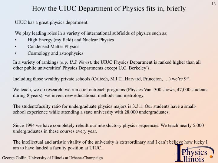 How the UIUC Department of Physics fits in, briefly
