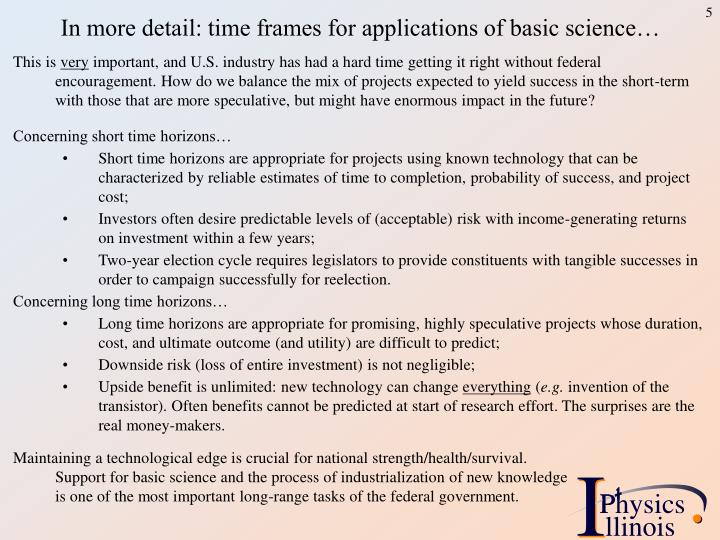 In more detail: time frames for applications of basic science…