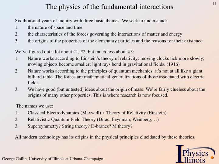 The physics of the fundamental interactions