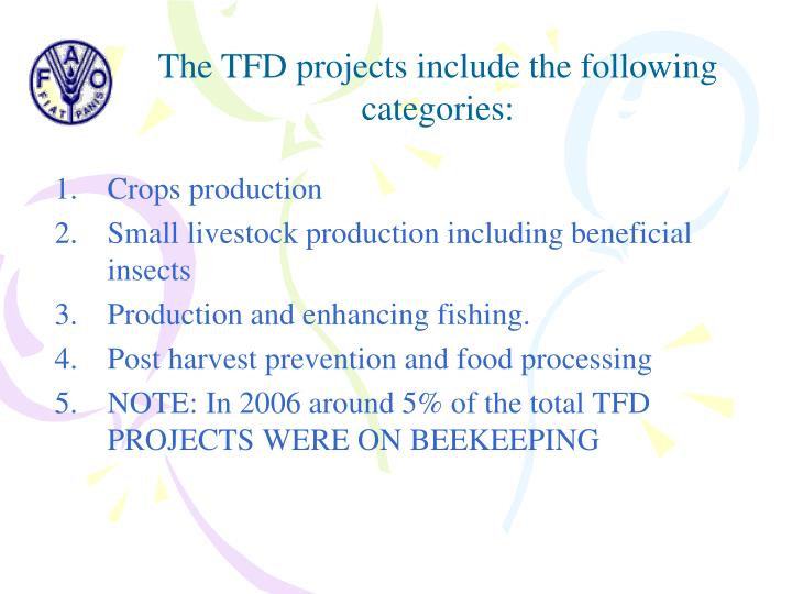 The TFD projects include the following categories: