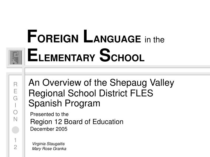 f oreign l anguage in the e lementary s chool n.