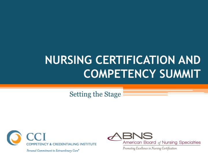 nursing certification and competency summit n.