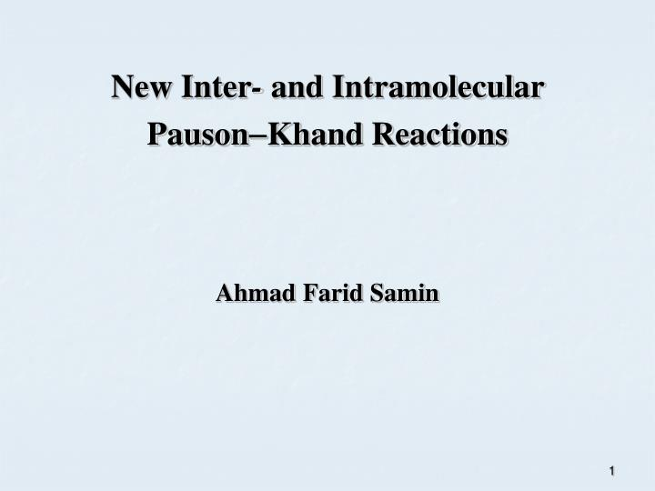 new inter and intramolecular pauson khand reactions n.