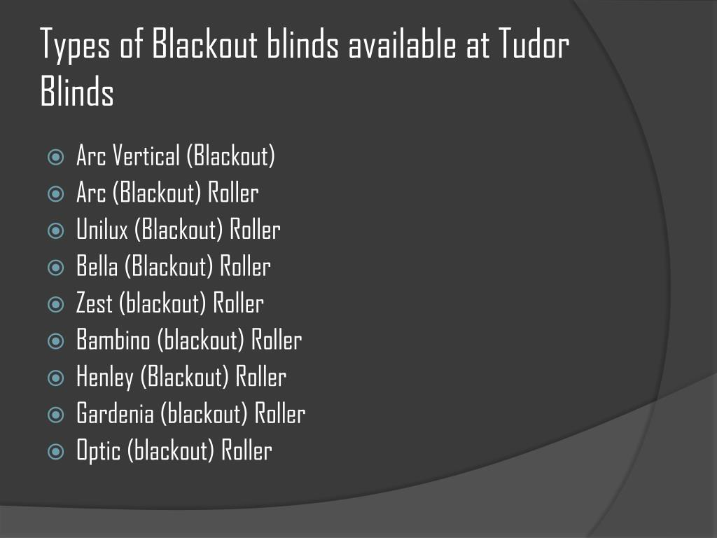 Types of Blackout blinds available at Tudor Blinds