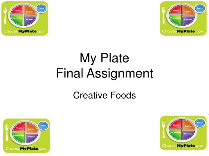 my plate final assignment n.