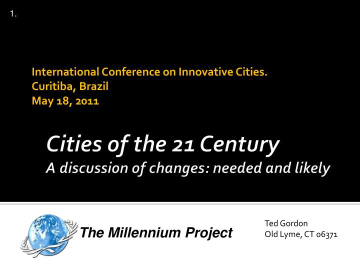 international conference on innovative cities curitiba brazil may 18 2011 n.