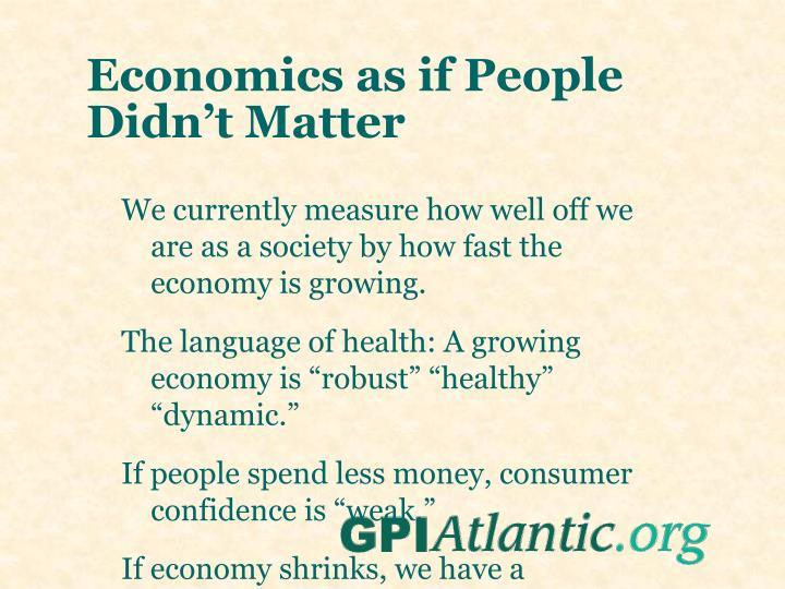 Economics as if People Didn't Matter