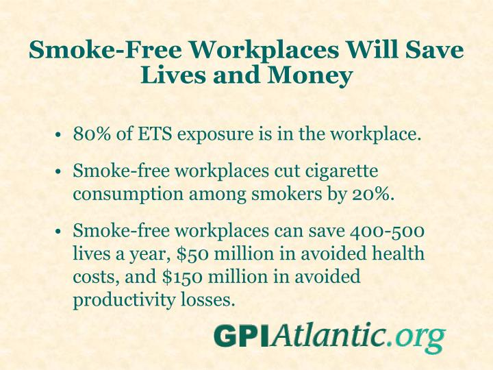 Smoke-Free Workplaces Will Save