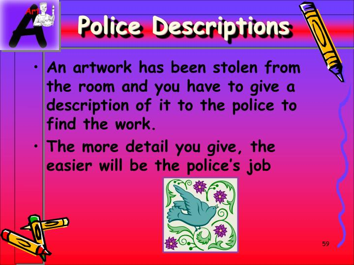 Police Descriptions