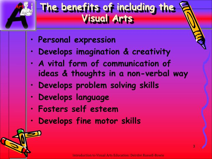 The benefits of including the visual arts